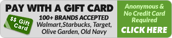 Pay with a Gift Card. 100+ brands accepted. Anonymous & no credit card required. Click Here